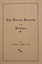 The Eternal Security of the Believer by…