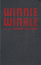 Winnie Winkle and the Diamond Heirlooms by…