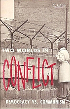 Two worlds in conflict; democracy vs.…