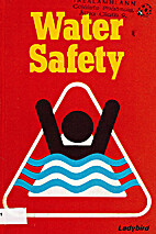 Water Safety (Health and Safety) by Robert.…