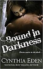Bound in Darkness by Cynthia Eden