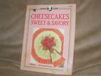 Cheesecakes Sweet and Savory (Creative…