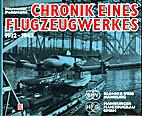 Chronik eines Flugzeugwerk 1932-1945: Blohm…