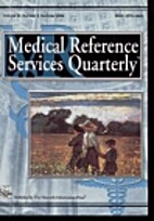 Medical Reference Service Quarterly. vol. 23…