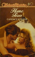 Home Fires by Candace Schuler