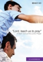 Lord, teach us to pray: A fresh look at…