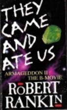 They Came and Ate Us - Armageddon II: The…