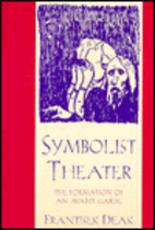 Symbolist Theater: The Formation of an…