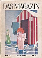 Das Magazin Nr. 11 Juli 1925 by F. W.…