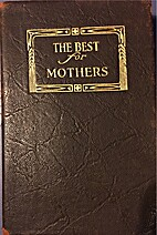 The Best for Mothers: A Mother's Yearbook by…