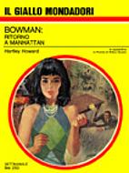 Bowman: ritorno a Manhattan - Il Giallo…