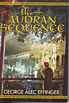 The Audran Sequence by George Alec Effinger