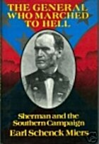 The General Who Marched to Hell: Sherman and…