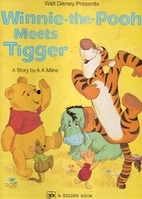 Winnie the Pooh Meets Tigger by A. A. Milne