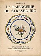 La faïencerie de Strasbourg by Hans Haug