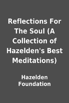 Reflections For The Soul (A Collection of…