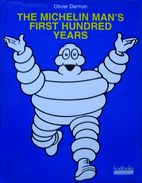 The Michelin Man's First Hundred Years