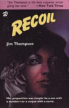 Recoil by Jim Thompson