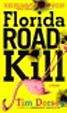Florida Road Kill: A Novel by Tim Dorsey
