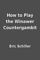 How to Play the Winawer Countergambit by…