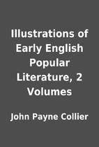 Illustrations of Early English Popular…