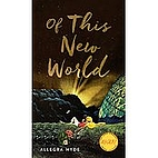 Of This New World (Iowa Short Fiction Award)…
