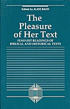 Pleasure of Her Text: Feminist Readings of…