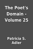 The Poet's Domain - Volume 25 by…