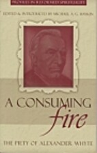 A Consuming Fire: The Piety of Alexander…