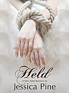 Held by Jessica Pine