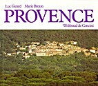 Provence by Wolftraud de Concini