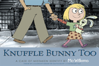 Knuffle Bunny Too: A Case of Mistaken…