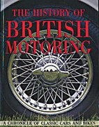 The History Of British Motoring.A Chronicle…