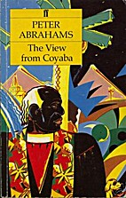 The View from Coyaba by Peter Abrahams
