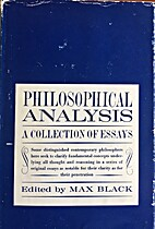 Philosophical analysis; a collection of…