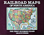 Railroad Maps of North America: The First…