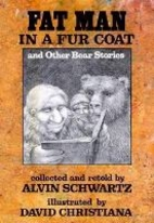 Fat Man in a Fur Coat and Other Bear Stories…