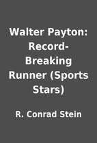 Walter Payton: Record-Breaking Runner…