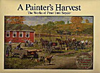 A painter's harvest : the works of…