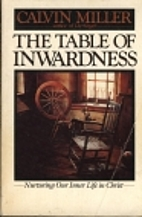 The Table of Inwardness by Calvin Miller