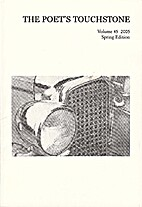 The Poet's Touchstone Vol. 45 2005 Spring…