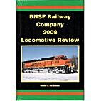 BNSF Railway Company 2008 Locomotive Review…