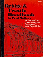 Bridge & Trestle Handbook The Complete Guide…