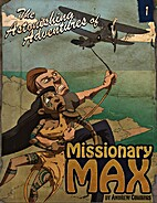 The Astonishing Adventures of Missionary…