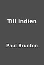 Till Indien by Paul Brunton