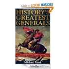 History's Greatest Generals: 10 Commanders…