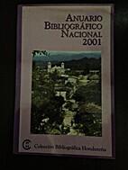 Anuario Bibliografico Nacional: 2001 by…