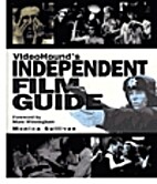 Videohound's Independent Film Guide by…