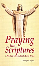 Praying the Scriptures: A Practical…