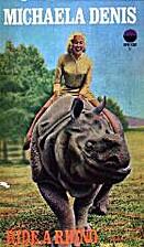 Ride a Rhino by Michaela Denis